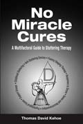 No Miracle Cures: een multifactoriële Guide to stotteren